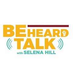 Be Heard Talk