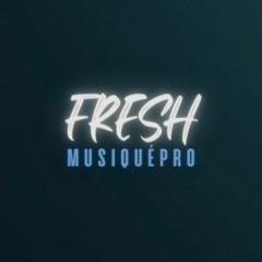 FRESH MusiquéPro