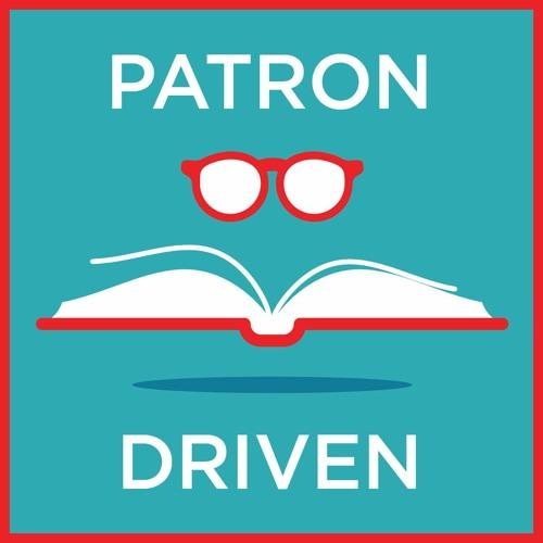 Patron Driven Podcast's avatar