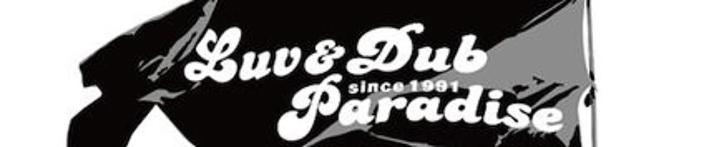 Luv&Dub Paradise