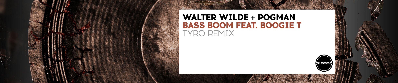 """Walter Wilde + P0gman """"Bass Boom""""  Tyro Remix ile ilgili görsel sonucu"""