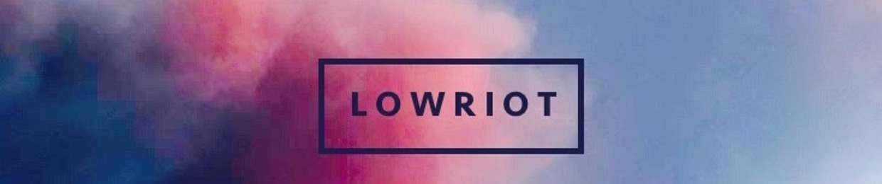 LowRiot