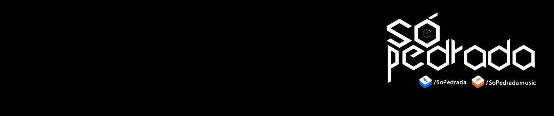 SÓ Pedrada