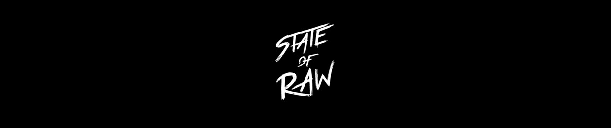 State Of Raw