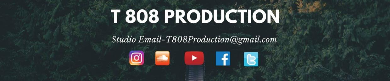 T 808 Production