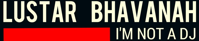 Lustar  Bhavanah