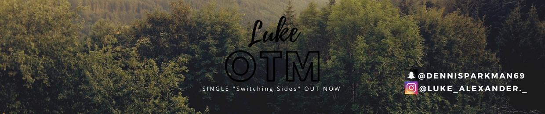 Luke OTM