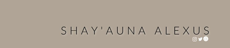 shayauna.alexus