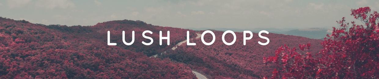 Lush Loops