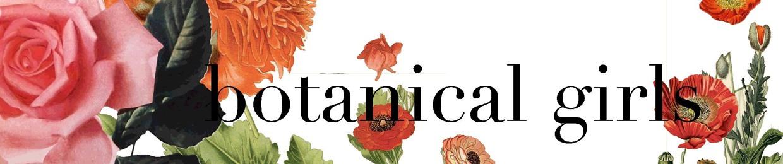 botanical girls