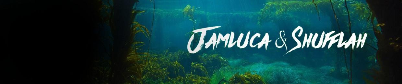 Jamluca & Shufflah