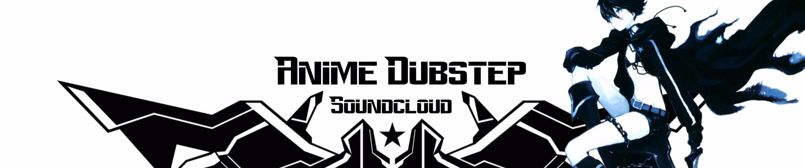 anime dubstep free listening on soundcloud