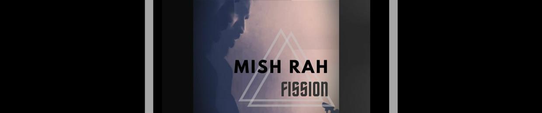 Mish Rah