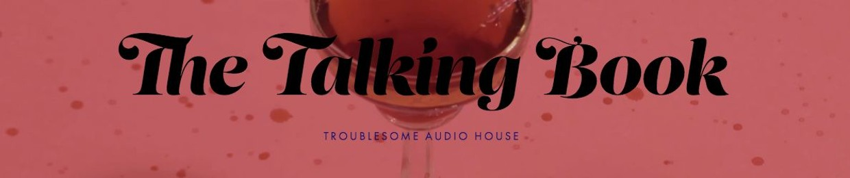 The Talking Book Podcast