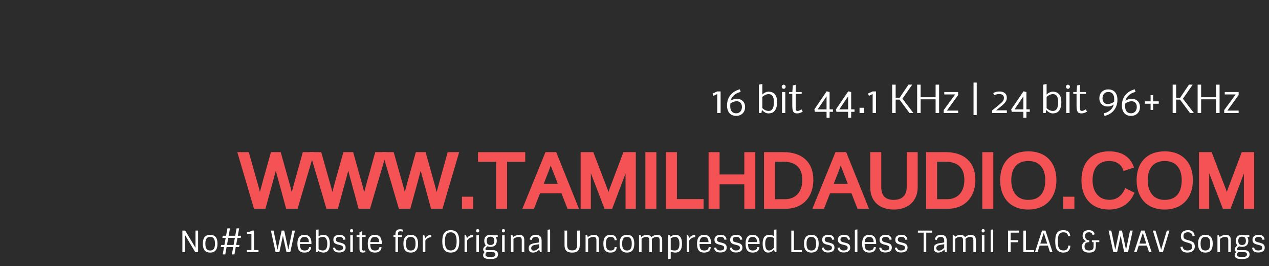 Tamil Flac Mp3 Songs Free Download Tamil Audio song in FLAC format