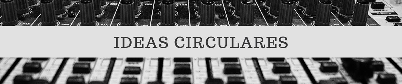 Ideas Circulares Zeni