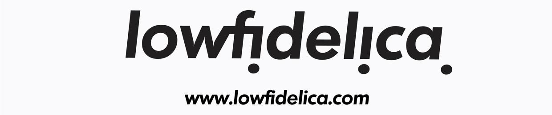 lowfidelica