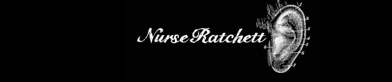 Nurse Ratchett
