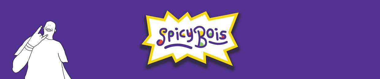 Spicy Bois 🌶️