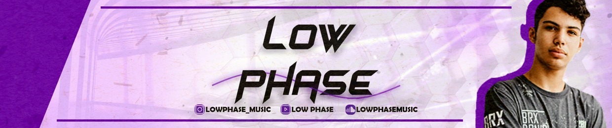 Low Phase