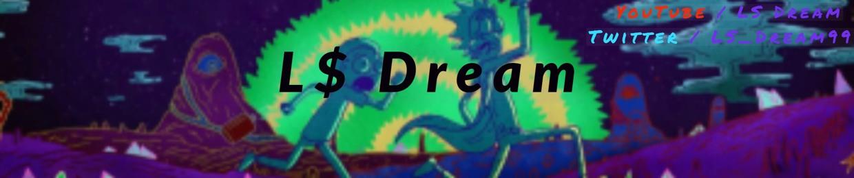 L$ Dream