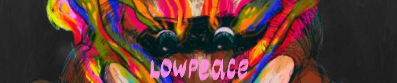 LOWPEACE