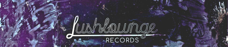 Lush Lounge Records