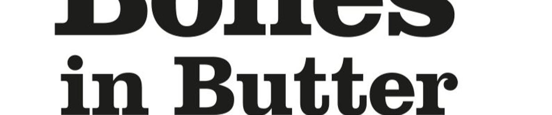 Bones In Butter