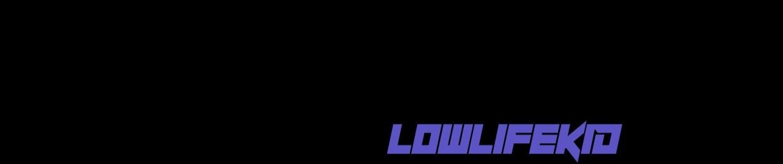 LOWLIFEKID // ローライフキッド