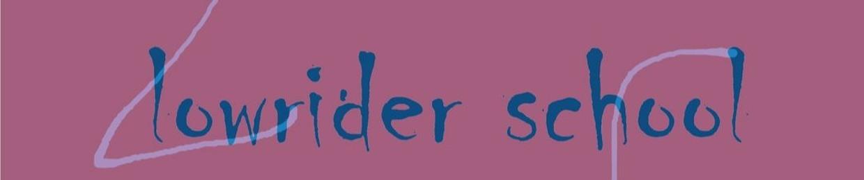 Lowrider school