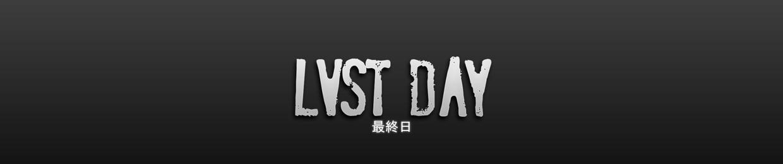 LVST DAY