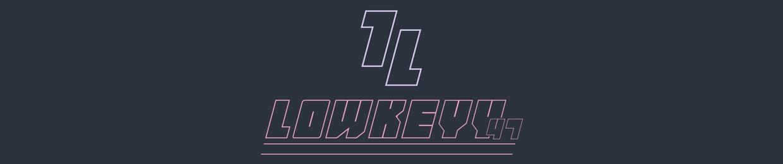 LowKeyy47
