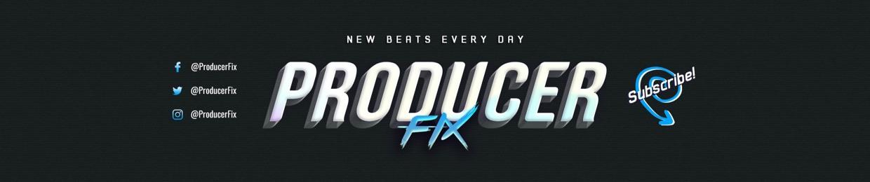 Producer Fix