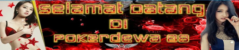 Agen Poker Dewa88 S Stream