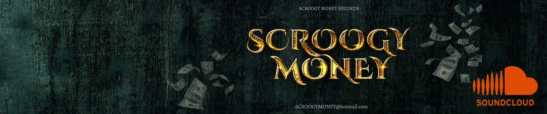SCROOGY MONEY