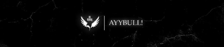AyyBull!