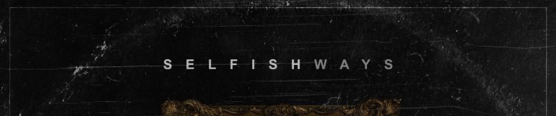 SelfishWays