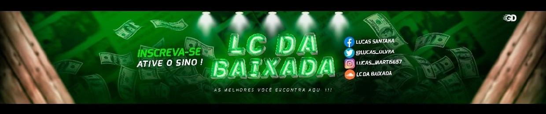 LC DA BAIXADA ϟ