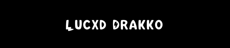 Lucxd Drakko
